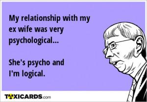 Psycho Ex Wife With my ex wife was very