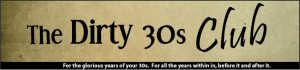 georges clemenceau funny 30th birthday sayings 1 50 dirty thirty