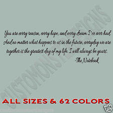... every reason The Notebook ...Vinyl Wall Art Quote Decor Words Decals