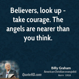 billy-graham-billy-graham-believers-look-up-take-courage-the-angels ...