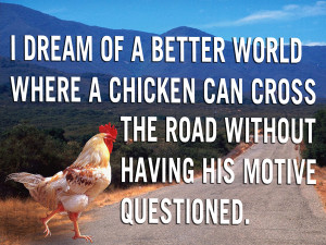 ... chicken cross the road, funny pictures, memes funny quotes, funny