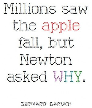 Wonderful quote from Bernard Baruch about Sir Isaac Newton.