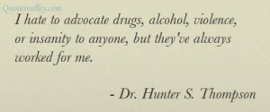 Hate To Advocate Drugs, Alcohol, Violence