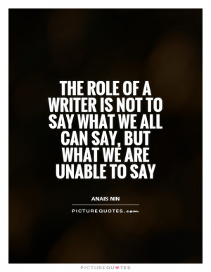 Writing Quotes Writer Quotes Anais Nin Quotes
