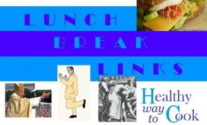 LUNCH-BREAK-LINKS-1120.jpg
