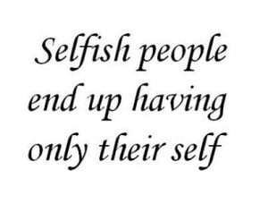 About selfish people