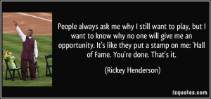 More Rickey Henderson Quotes
