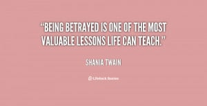 Being Betrayed Quotes About Sayings