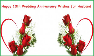 10th Wedding anniversary quotes for Husband