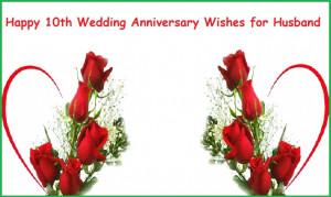 Wedding Anniversary Quotes For Husband 10 Year Wedding Anniversary ...