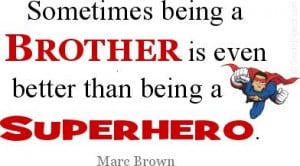 Big Brother Little Sister Quotes
