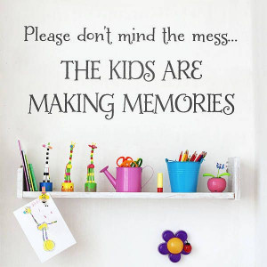 Kids Making Memories Wall Quote Sticker