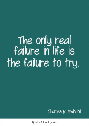 quotes about failure in life quotes about failure in life failure get ...