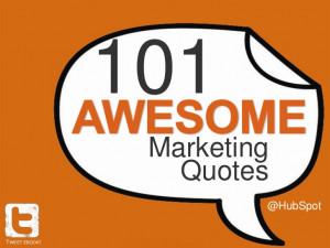 101 Marketing Quotes @HubSpotTWEET EBOOK!