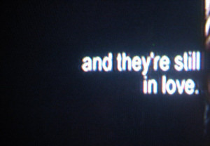 They're Still in Love – Love Quote