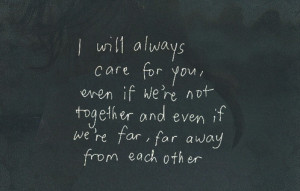 ... not-together-and-even-if-were-for-for-away-from-each-other-love-quote
