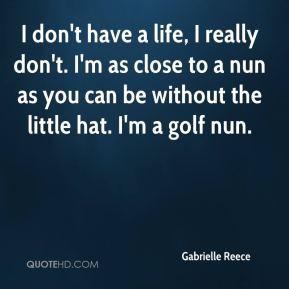 Gabrielle Reece Top Quotes