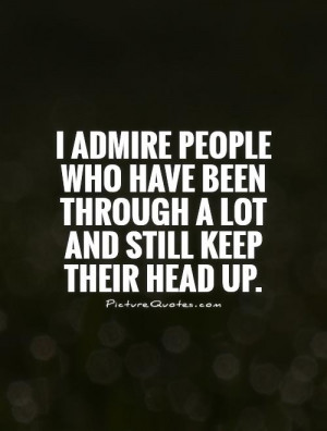 Strong Quotes Admire Quotes