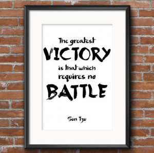 ... that which requires no Battle - Sun Tzu Quote - Famous War Quote - 311