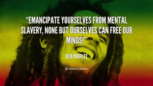 Bob Marley Quote About Mental Slavery And Freedom