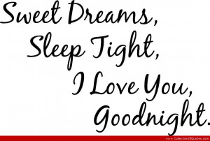 Go Back > Images For > Good Night Sweet Dreams Quotes And Sayings