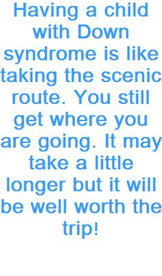 Down syndrome quote More