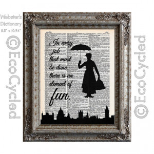 Mary Poppins Fun in Every Job Quote on Vintage Upcycled Dictionary Art ...