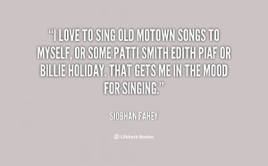 quote-Siobhan-Fahey-i-love-to-sing-old-motown-songs-13524.png