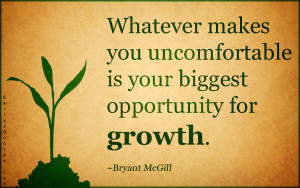 .Com - uncomfortable, opportunity, growth, inspirational, change ...