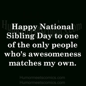 National Sibling Day Quotes Funny