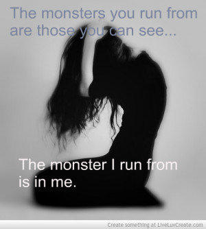 Monster Inside Me Quotes