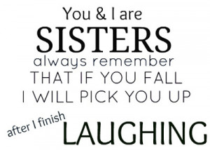 Love Sister Quotes And Sayings
