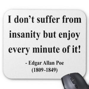 Edgar allan poe, quotes, sayings, insanity, enjoy