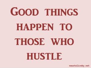 Hustle Money Quotes Side hustle