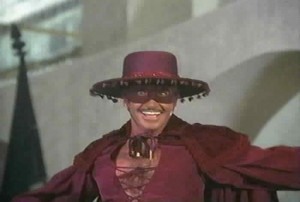 George Hamilton as Zorro.