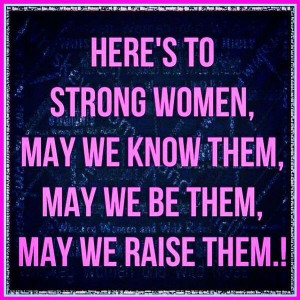 Strong women quotes, best, sayings, cool
