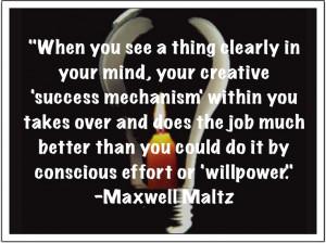 Maxwell Maltz on the creative mind...