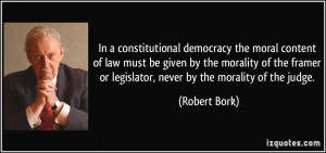 More Robert Bork Quotes