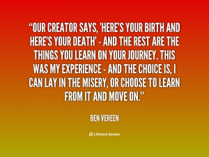 Our creator says, 'Here's your birth and here's your death' - and the ...