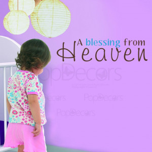... Wall Sticker - A blessing from Heaven- Vinyl words and Letters Decals