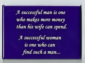 Successful Man And Woman FRIDGE MAGNET funny quote marriage humor 3305 ...