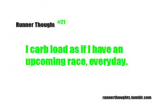 you mean if i run i can eat all the pasta i want ok