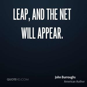 John Burroughs Motivational Quotes
