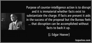 of counter-intelligence action is to disrupt and it is immaterial ...