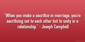 "... to each other but to unity in a relationship."" – Joseph Campbell"