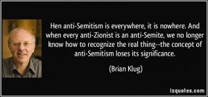 hen anti-Semitism is everywhere, it is nowhere. And when every anti ...