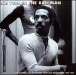 Turner Ike- The BAD Man (Ike Turner Diaries)