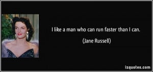 More Jane Russell Quotes