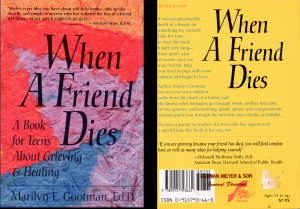 when a friend dies a book for teens about grieving healing by marilyn ...
