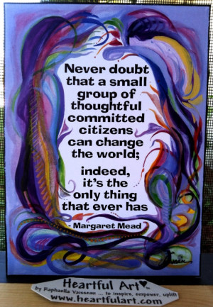 NEVER Doubt MARGARET MEAD 5x7 Inspirational Quote Motivational Print ...